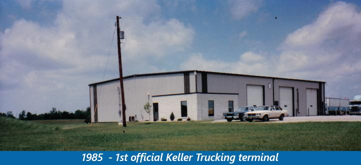 1st Official Keller Trucking terminal from 1985