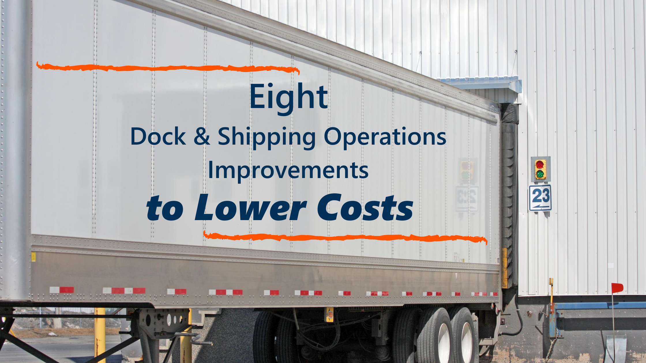 8 Things to Improve on Dock & Shipping Operations