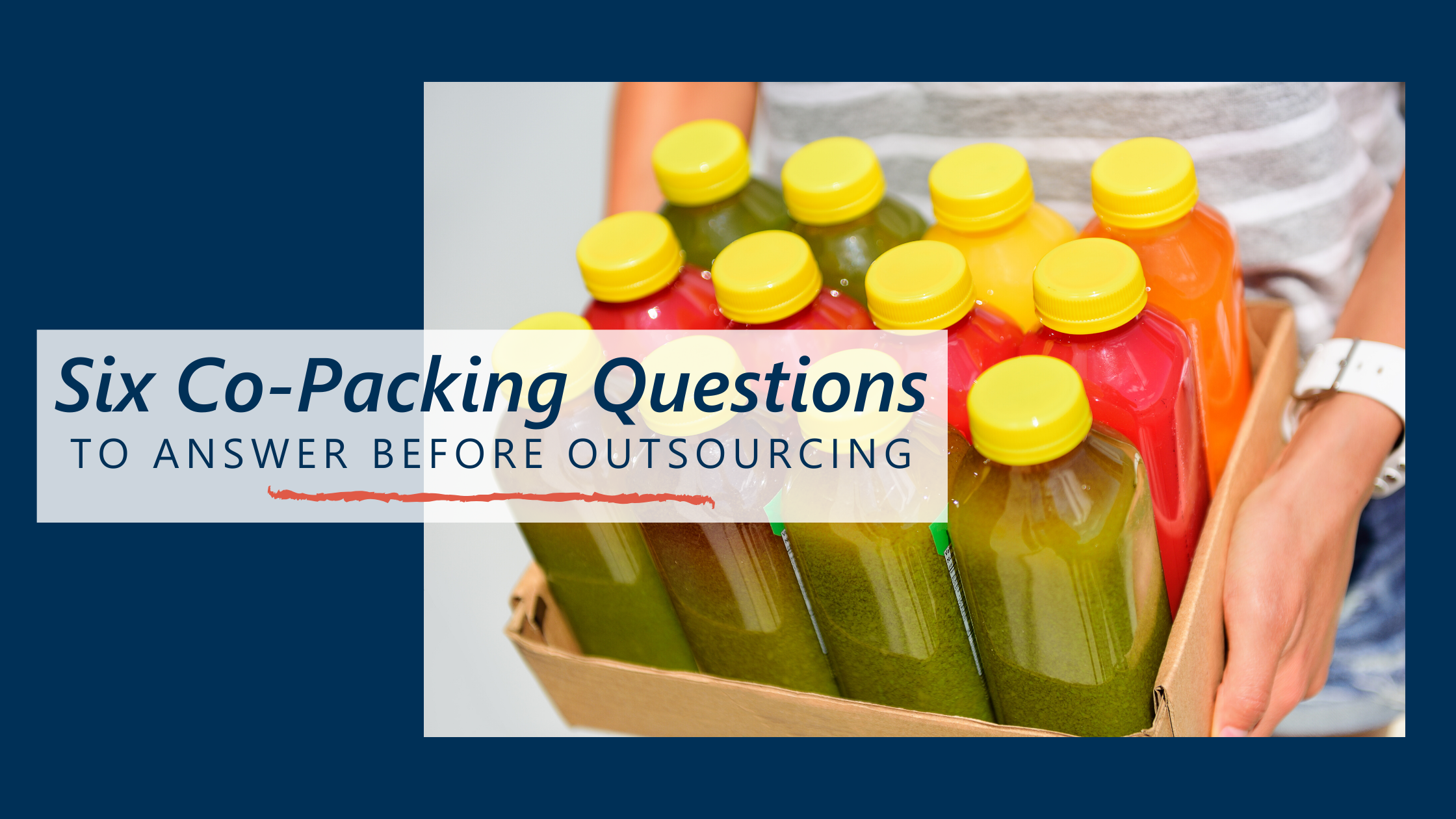 Six Co-Packing Questions