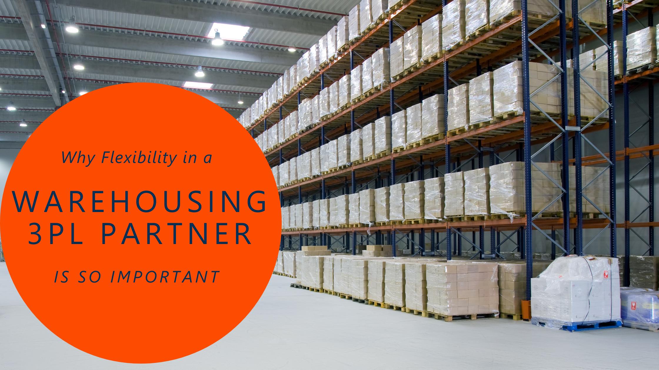 Warehousing 3PL partner