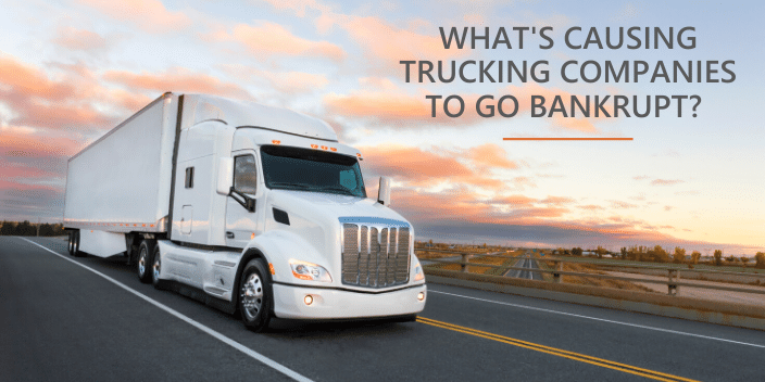 WHATS CAUSING TRUCKING COMPANIES TO GO BANKRUPT_ (1)